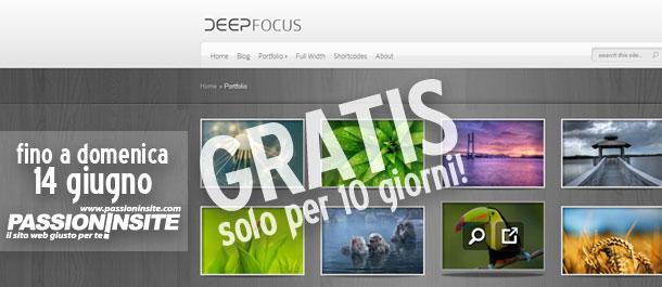 Come scaricare gratis il Tema WordPresss Premium DeepFocus per creare da soli il proprio sito internet professionale